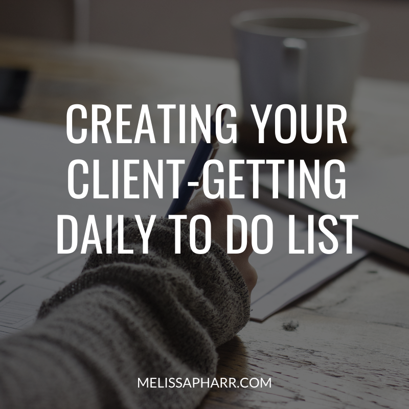 Creating Your Client-Getting Daily To Do List